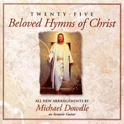 Twenty-Five Beloved Hymns of Christ